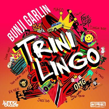 Bunji Garlin - Trini Lingo