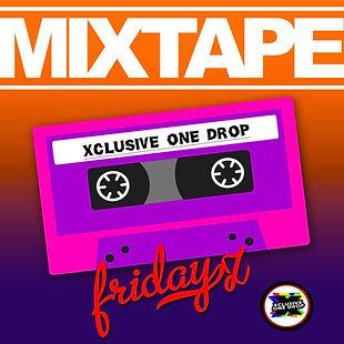 Xclusive MixTape Fridays EP 003