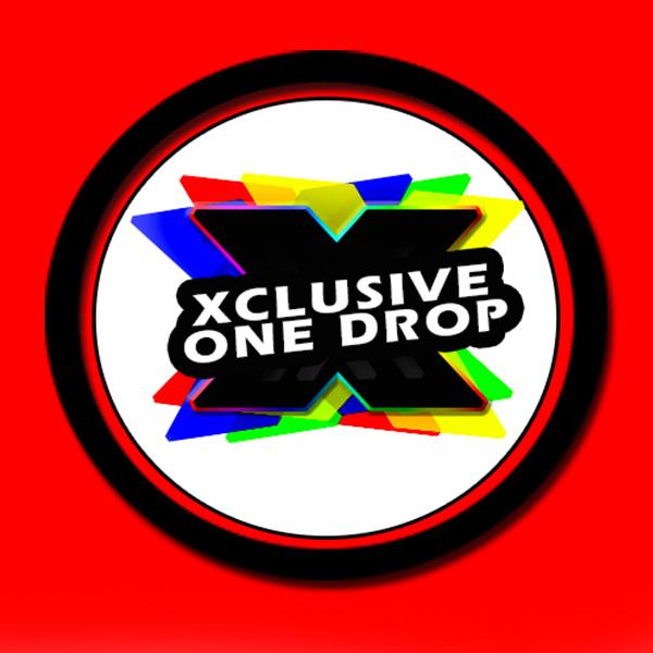 Xclusive One Drop | #AmpingThingsUp