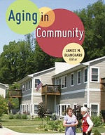 Aging in Community by Janice Blanchard