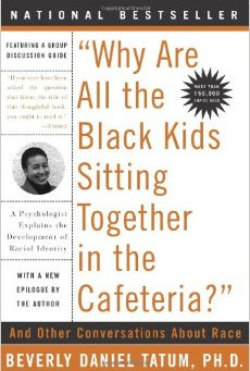Book Review | Why Are All the Black Kids Sitting Together in the Cafeteria?
