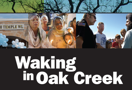 Film Screening: Not in Our Town:  Waking in Oak Creek