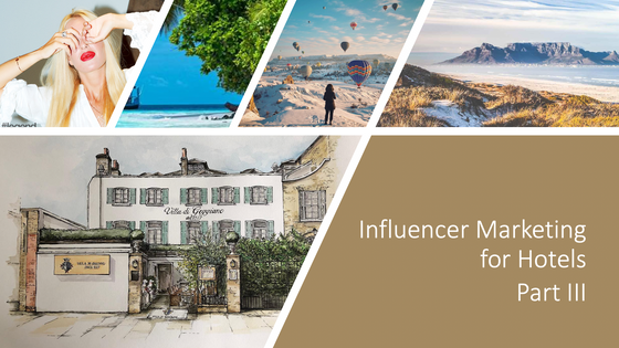 What is a travel influencer and how do you find them? - Part III