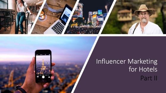 5 Essentials to work with Travel Influencer Marketing - Part II