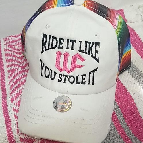 Ride It Like You Stole It Serape