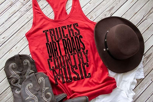 Trucks Dirt Roads and Country Music Tank
