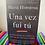 Thumbnail: Una Vez Fui Tú (Once I Was You Spanish Edition)