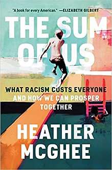 Pre-Order: The Sum of Us: What Racism Costs Everyone and How We Can Prosper..