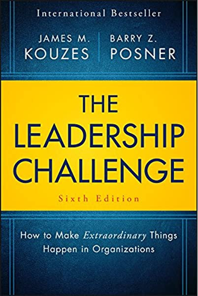 The Leadership Challenge: Sixth Edition
