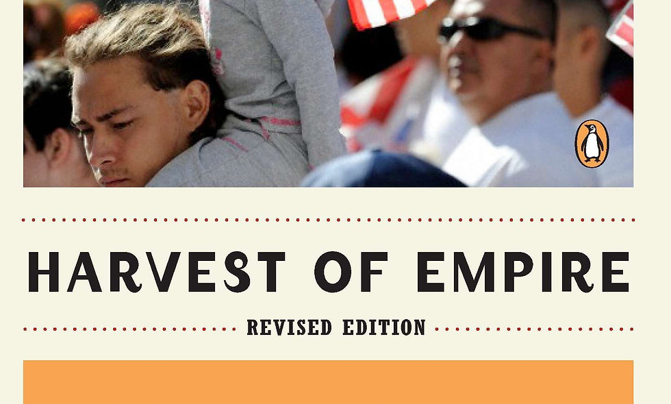Harvest of Empire: A History of Latinos in America (Revised)