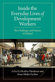 Inside the Everyday Lives of Development Workers: The Challenges and Futures