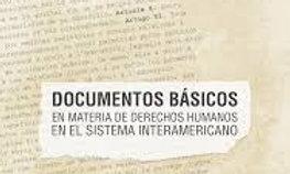 Documentos Básicos en Materia de Derechos Humanos en el Sistema Interamericano