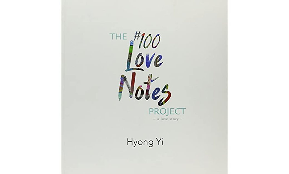 The #100 Love Notes Project