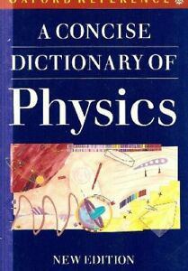 A Concise Dictionary of Physics