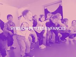 Version Petites Enfances