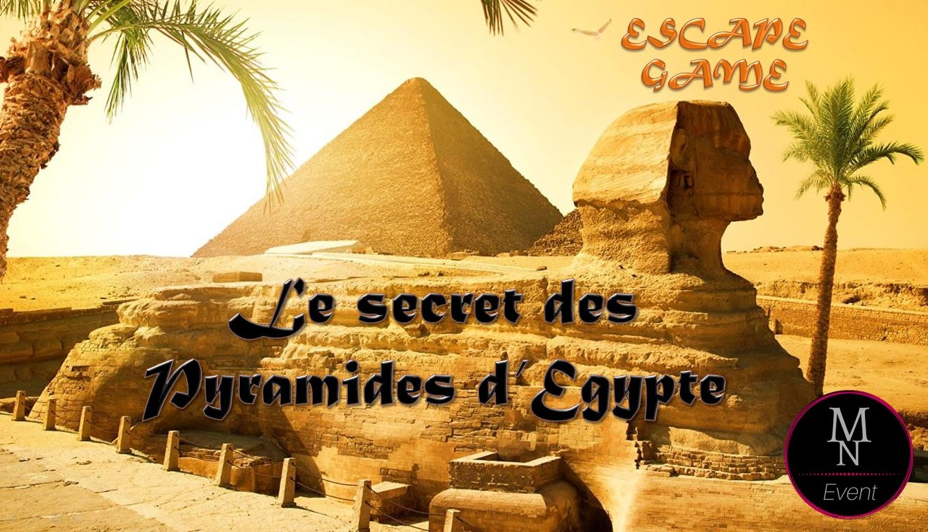 Le secret des pyramides d'Egypte