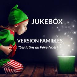 JUKEBOX - Version familles