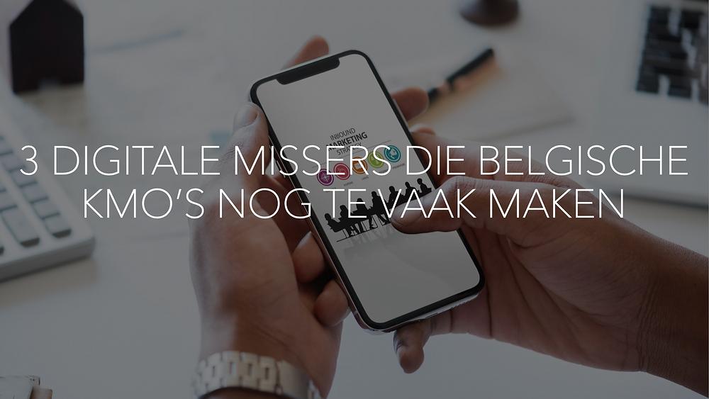 3 digitale missers die Belgische kmo's nog te vaak maken