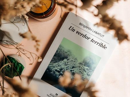 """""""Un verdor terrible"""" de Benjamín Labatut"""