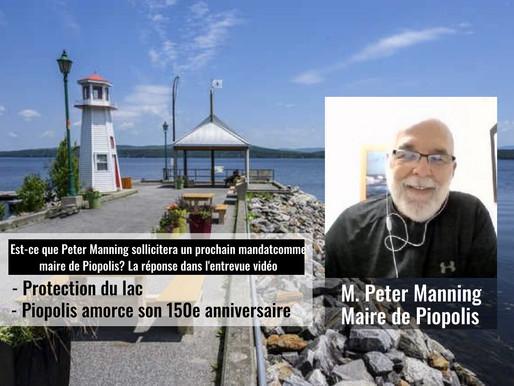 Entrevue avec Peter Manning maire de Piopolis