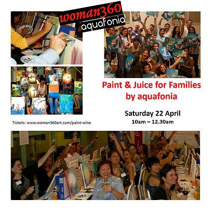 Paint & Juice for Families Saturday 22 April 10am