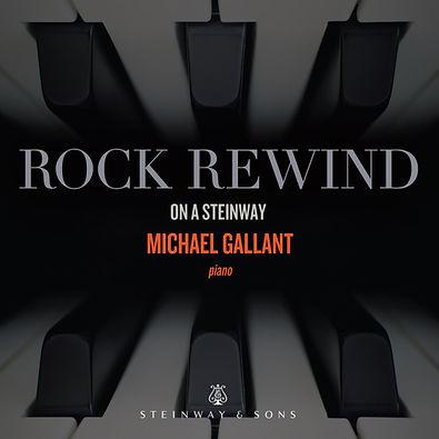 Michael-Gallant-Steinway-Rock-Rewind