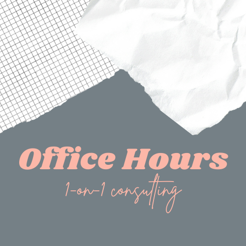 Office Hours   1-1 Consulting Hour