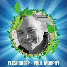 PAUL MURPHY - FLESHCREEP