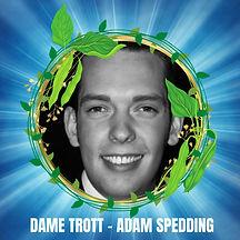 ADAM SPEDDING - DAME TROTT