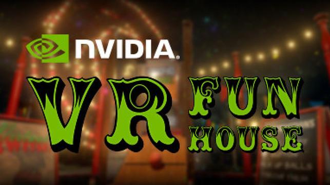 Nvidia Fun House VR