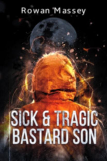 SickTragicBastardSon2.jpg