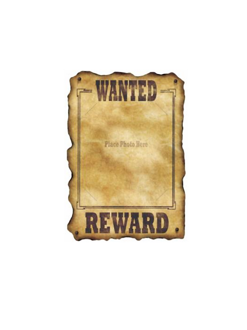 WANTED/ REWARD SIGN