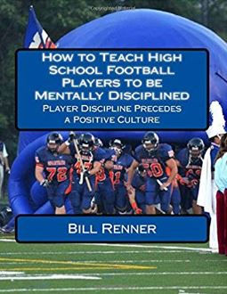 how to teach HS football players to be m