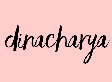 Dinacharyas FTW