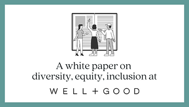 Cover image for the Well + Good whitepaper on diversity, equity, and inclusion.