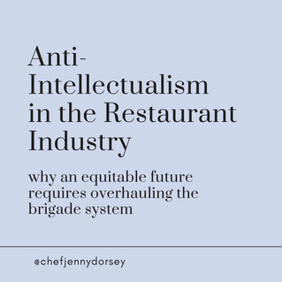 Anti-Intellectualism in the Restaurant Industry