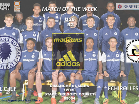 MATCH OF THE WEEK !! : Nos U20 R2 face au Echirolles F.C , le 01/03