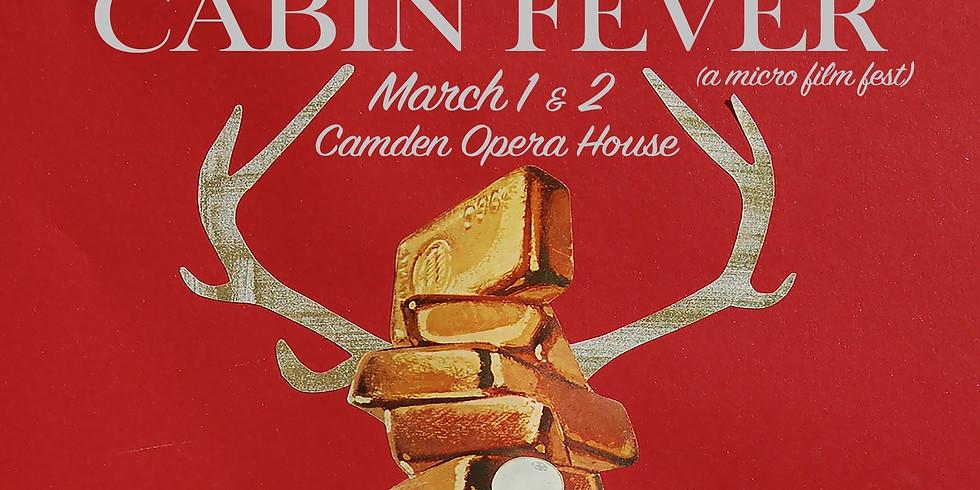 CIFF Presents: Cabin Fever (a micro film fest!)