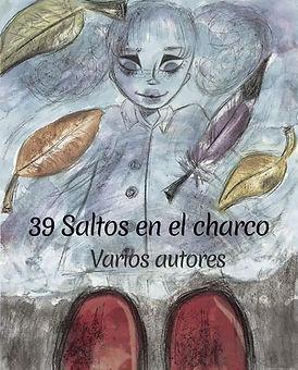 """""""39 Saltos en el charco""""__Es una compila"""