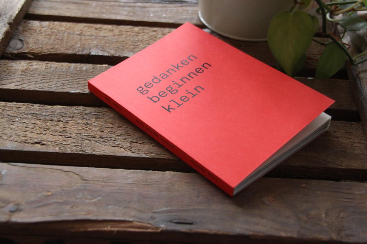GEDANKEN BEGINNEN KLEIN |BOOK