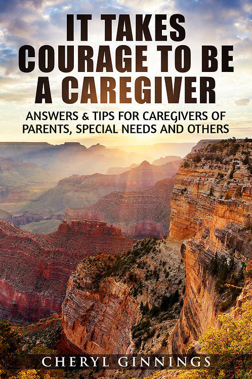 It Takes Courage to be a Caregiver