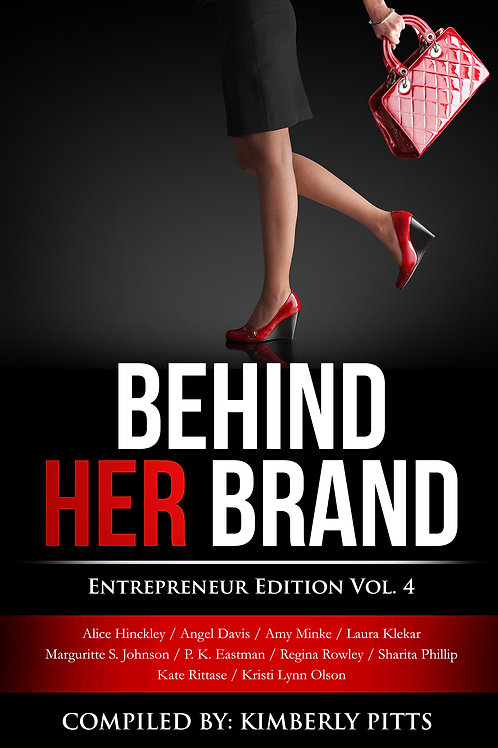 Behind Her Brand Vol. 4