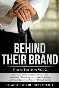 Behind Their Brand Chef Edition Vol. 2