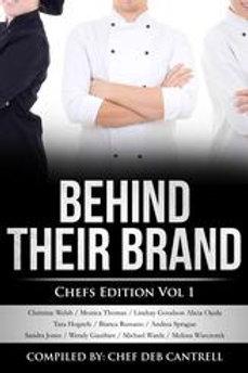 Behind Their Brand Chef Edition Vol. 1