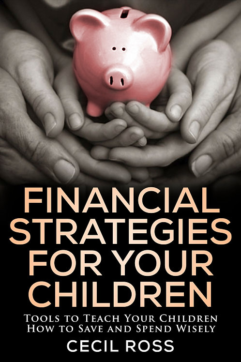 Financial Strategies for Your Children