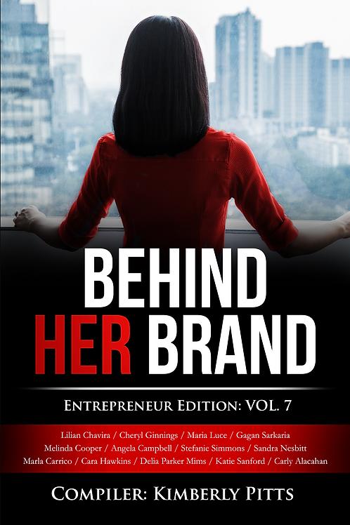 Behind Her Brand Vol. 7
