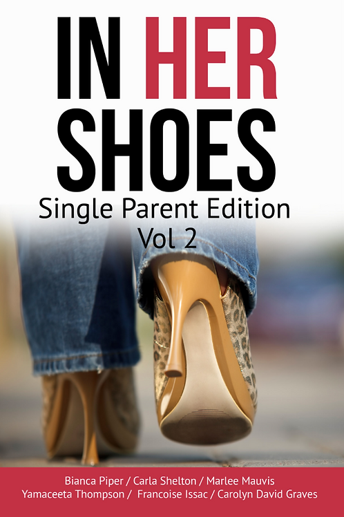 In Her Shoes: Single Parent Edition Vol. 2