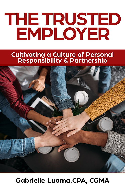 The Trusted Employer: Cultivating a Culture of Personal Responsibility