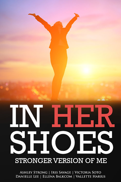 In Her Shoes: Stronger Version of Me