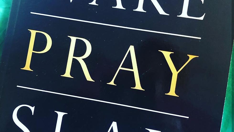 {Book} Wake-Pray-Slay